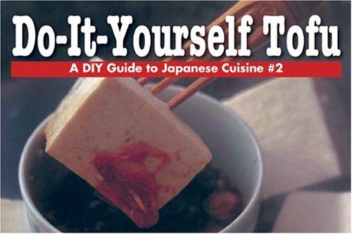 Jm360 download do it yourself tofu a diy guide to japanese download do it yourself tofu a diy guide to japanese cuisine book pdf audio idq9f7pj2 solutioingenieria Gallery