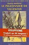 Le Pigeonnier de Villenoix  par Krapivine