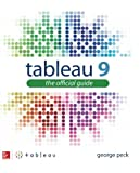 Tableau 9:The Official Guide (Database & ERP - OMG)