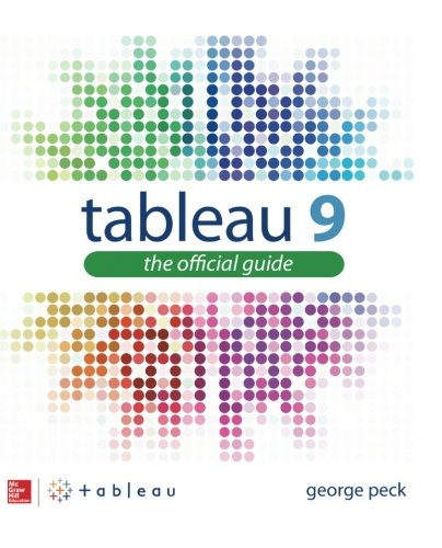Tableau 9: The Official Guide (Database & ERP - OMG)