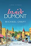 Inside Dumont: A Novel in Stories