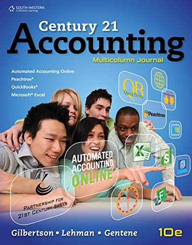 Working Papers, Chapters 1-17 for Gilbertson/Lehman's Century 21 Accounting: Multicolumn Journal, 10th