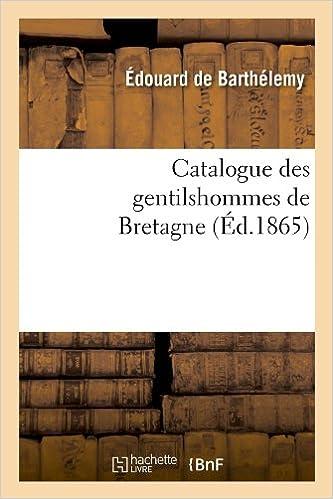 Catalogue Des Gentilshommes de Bretagne (Histoire)