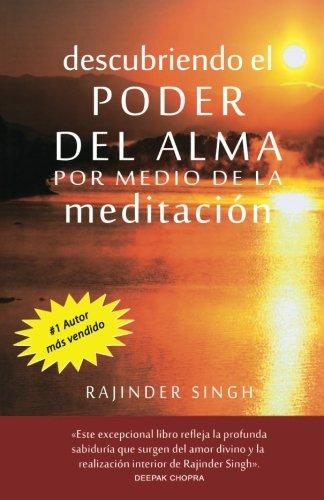Download Descubriendo el poder del alma por medio de la meditacion (Spanish Edition) pdf epub