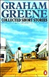 Collected Stories of Graham, Graham Greene, 0140080708