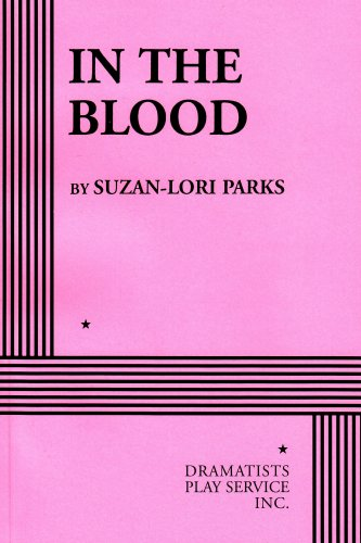 In the Blood - Acting Edition (Acting Edition for Theater...