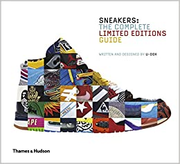 The Complete Collectors Guide Sneakers