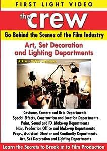 The Crew: Art, Set Decoration & Lighting Department