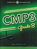 img - for Connected Mathematics 3, Grade 8 Student Edition (CMP3) book / textbook / text book