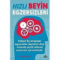 Hızlı Beyin Egzersizleri: Dikkat! Bu kitaptaki egzersizler, beyninizi dinç tutacak çeşitli zihinsel uyarıcılar içermektedir.