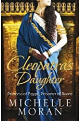 Cleopatra's Daughter by Michelle Moran (1-Apr-2010) Paperback Paperback