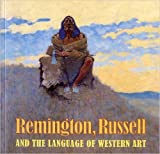 Remington, Russell and the Language of Western Art
