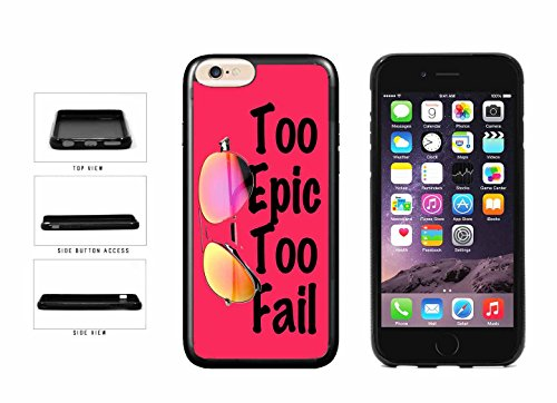 Pink Cool Sunglasses Too Epic too Fail TPU RUBBER Phone Case Back Cover Apple iPhone 6 6s (4.7 inches screen) includes BleuReign(TM) Cloth and Warranty Label
