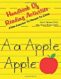 Handbook of Reading Activities, Carl F. Brown and Mac H. Brown, 0893340367