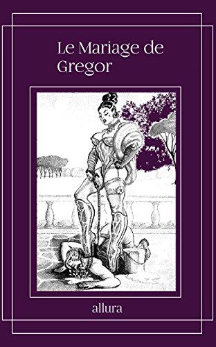 Le Mariage de Gregor (French Edition) by allura