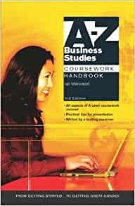 a-z business studies coursework handbook You may gain many things from experiencing directly, but of course it will spend much money so here, by reading gcse a z business studies handbook.