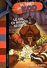 Les évadés du Zoo, Tome 7 : Le GAL en mission secrète par Marx