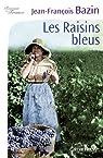 Les raisins bleus par Bazin
