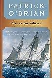 Blue at the Mizzen (Vol. Book 20) (Aubrey/Maturin Novels)