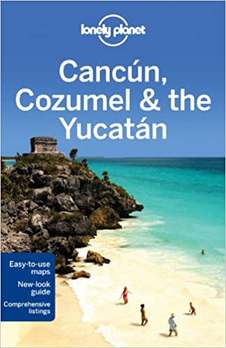 lonely planet cancun cozumel the yucatan travel guide lonely planet john hecht sandra bao 9781742200149 amazoncom books