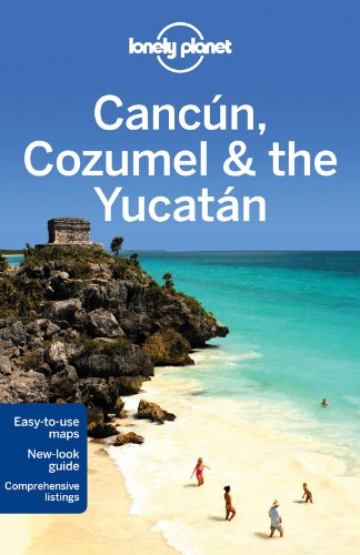 Lonely Planet Cancun, Cozumel & the Yucatan (Travel Guide) ebook