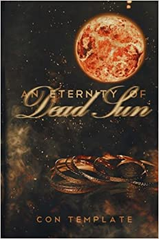 An Eternity of Dead Sun: An Eternity of Eclipse, Book 2: Volume 2