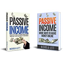 Passive Income 2 in 1: Realistic Ways to Earn More Money and More Ways to Make Money Online