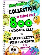 800 BARZELLETTE E INDOVINELLI PER BAMBINI: COLLECTION 4 libri in 1 +5 MANDALA