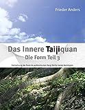 Das Innere Taijiquan Die Form Teil 3: Fortsetzung der Form im authentischen Yang-Stil für beide Atemtypen
