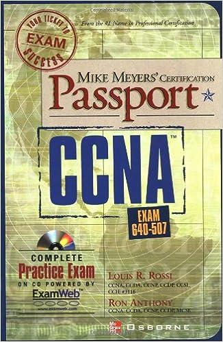 Mike Meyers' CCNA Certification Passport (Exam 640-507)