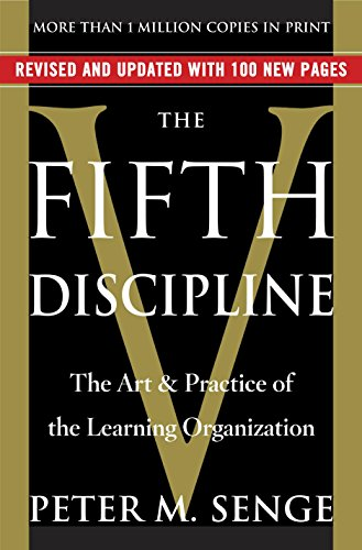 The Fifth Discipline: The Art & Practice of The Learning Organization cover
