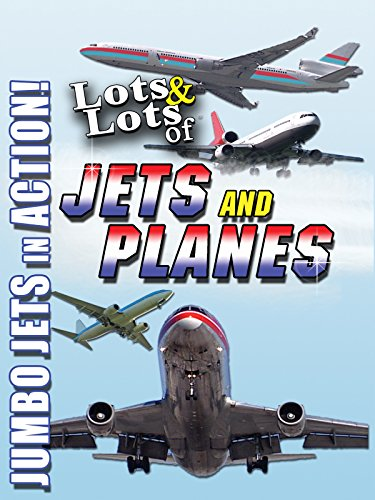 Lots & Lots of Jets and Planes - Jumbo Jets in Action!
