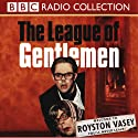 The League of Gentlemen: TV Series 2 Radio/TV Program by Mark Gatiss Narrated by Mark Gatiss