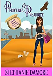 Pedicures & Prejudice: A romantic, cozy mystery: Beauty Secrets Mystery Book 4