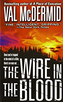 The Wire In the Blood 0312983654 Book Cover