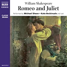 Romeo and Juliet  Audiobook by William Shakespeare Narrated by Michael Sheen, Kate Beckinsale, full cast