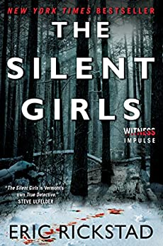 The Silent Girls (Canaan Crime Novels) by [Rickstad, Eric]