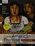 Loose-Leaf Version for Understanding the American Promise: A History, Volume II: A Brief History of the United States: 2