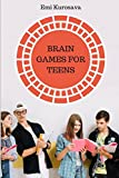 img - for Brain Games for Teens: The Best Logic Puzzles Collection For Teens (Logic Games Books) book / textbook / text book