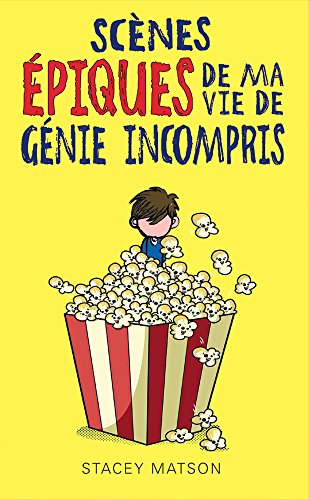 Scenes Epiques De Ma Vie De Genie Incompris French Edition [Pdf/ePub] eBook