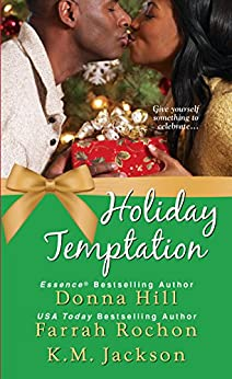 Holiday Temptation by [Hill, Donna, Rochon, Farrah, Jackson, K.M.]