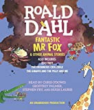 Fantastic Mr. Fox and Other Animal Stories: Includes Esio Trot, The Enormous Crocodile & The Giraffe and the Pelly and Me by Roald Dahl (2013-09-26)