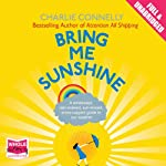 Bring Me Sunshine | Charlie Connelly