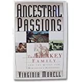 Ancestral Passions: The Leakey Family and the Quest for Humankind's Beginnings