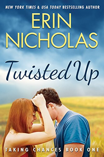 Twisted Up (Taking Chances Book 1) by [Nicholas, Erin]