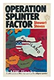 Operation Splinter Factor, Stewart Steven, 0397009828