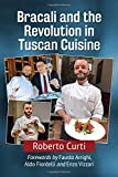 img - for Francesco Bracali and the Revolution in Tuscan Cuisine book / textbook / text book