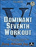 Vol. 84, Dominant 7th Workout (Book & CD Set) (Play- a-Long)