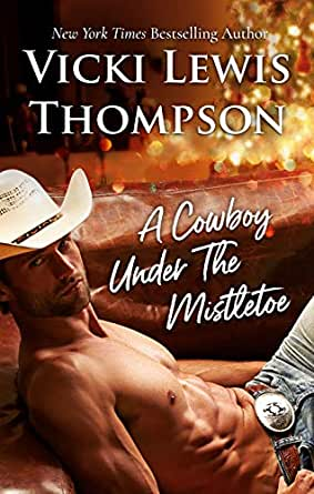 1fdbb08519c A Cowboy Under The Mistletoe (Thunder Mountain Brotherhood Book 4 ...