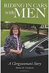 Riding In Cars With Men: A Clergywoman's Story Paperback